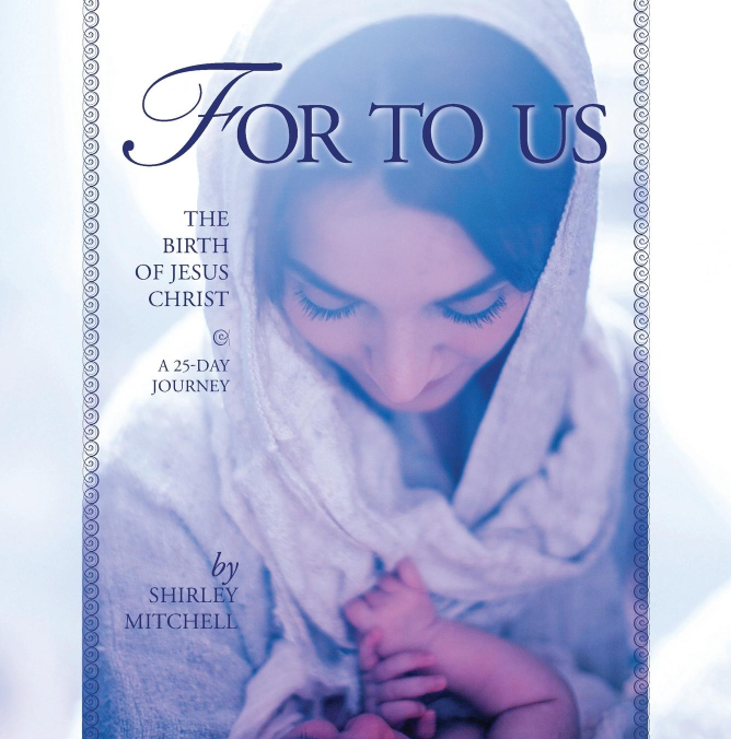 For To Us Christmas Devotion Book 25 Day Advent Journey